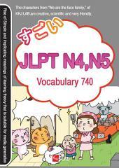 Sugoi Japanese JLPT N4 , N5: Vocabulary 740