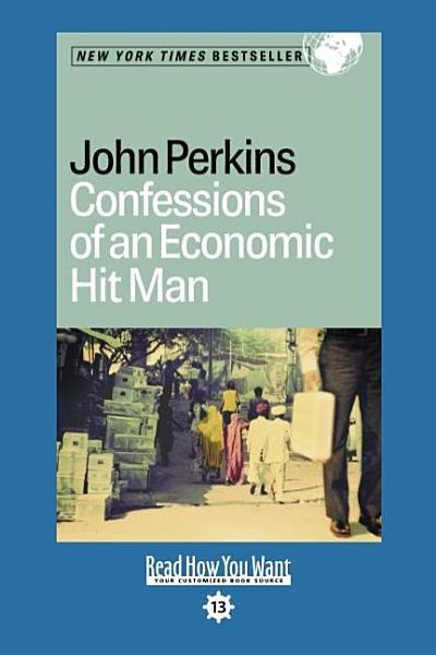 Confessions of an Economic Hit Man