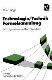 Technologie/Technik Formelsammlung: für Fachgymnasien und Fachoberschulen, Ausgabe 7