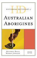 Historical Dictionary of Australian Aborigines PDF