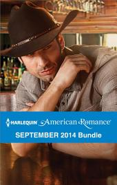 Harlequin American Romance September 2014 Bundle: Her Forever Cowboy\The Texan's Twins\The Surprise Triplets\Cowboy in the Making