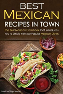Best Mexican Recipes in Town