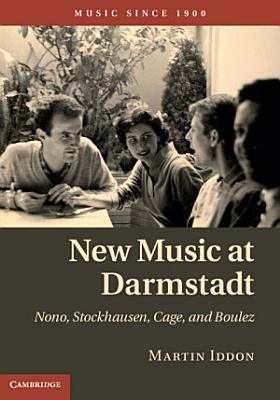 New Music at Darmstadt PDF