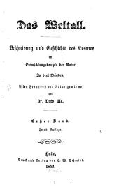 Das Weltall: Beschreibung und Geschichte des Kosmos im Entwicklungskampfe der Natur : in drei Bänden ; allen Freunden der Natur gewidmet, Band 1
