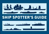 Ship Spotter's Guide