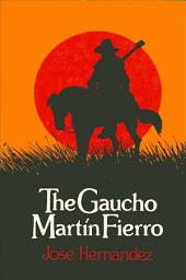 Gaucho Martin Fierro, The