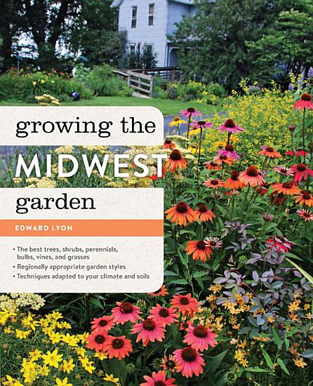 Growing the Midwest Garden PDF
