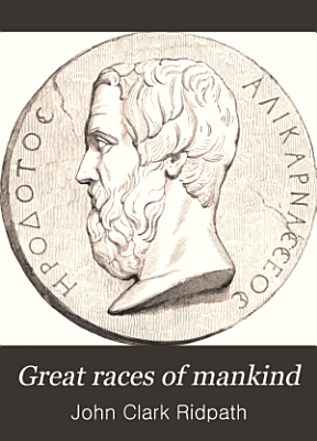 Great Races of Mankind PDF