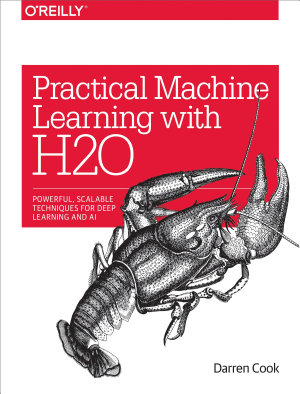 Practical Machine Learning with H2O PDF