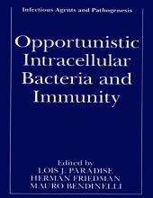 Opportunistic Intracellular Bacteria and Immunity