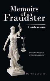 Memoirs of a Fraudster: Confessions