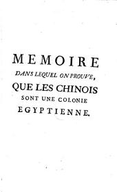 Memoire dans lequel on prouve que les chinois sont une colonie egyptienne ...