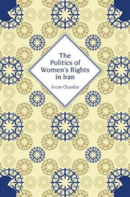 The Politics of Women s Rights in Iran