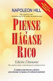 Piense y Hagase Rico: Edicion Diamante