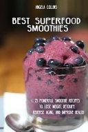 Best Superfood Smoothies