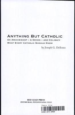 Anything But Catholic