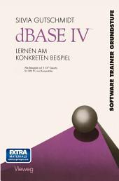 dBASE IV Lernen am Konkreten Beispiel