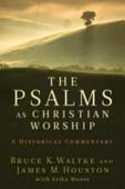 The Psalms As Christian Worship