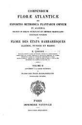 Compendium floræ atlanticæ: Supplement à la partie historique et Flore des Etats Barbaresques. Renomculacées-Crucifères
