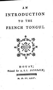 An introduction to the French tongue