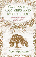 Garlands  Conkers and Mother Die PDF