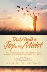 Daily Walk to Joy in the Midst