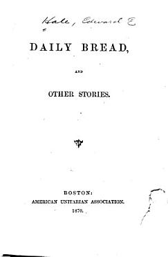 Daily Bread  and Other Stories PDF