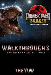 Jurassic Park Builder Unofficial Version Walkthroughs, Tips, Tricks, & Video Tutorials