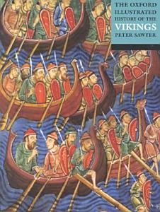 The Oxford Illustrated History of the Vikings PDF