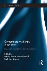 Contemporary Military Innovation PDF