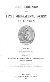Proceedings of the Royal Geographical Society of London: Volume 6; Volumes 1861-1862