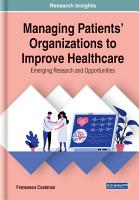 Managing Patients  Organizations to Improve Healthcare  Emerging Research and Opportunities PDF