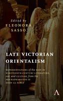 Late Victorian Orientalism PDF