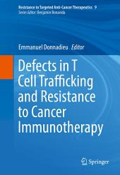 Defects in T Cell Trafficking and Resistance to Cancer Immunotherapy
