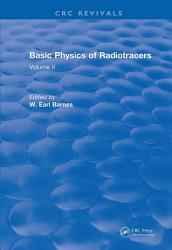 Basic Physics Of Radiotracers