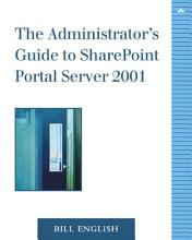 The Administrator s Guide to SharePoint Portal Server 2001 PDF