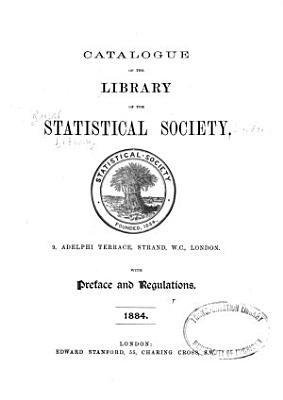 Catalogue of the Library of the Statistical Society     PDF