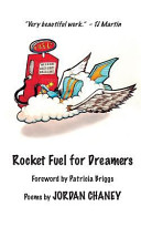 Rocket Fuel for Dreamers