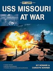 USS Missouri at War