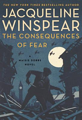 The Consequences of Fear