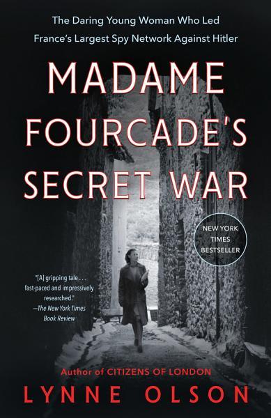 Download Madame Fourcade s Secret War Book