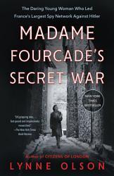 Madame Fourcade S Secret War PDF