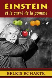 Einstein et le carré de la pomme