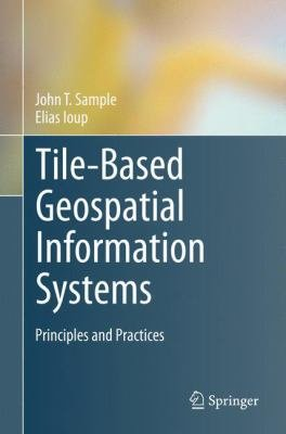 Tile Based Geospatial Information Systems