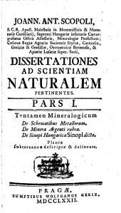 Dissertationes ad scientiam naturalem pertinentes: Volume 1