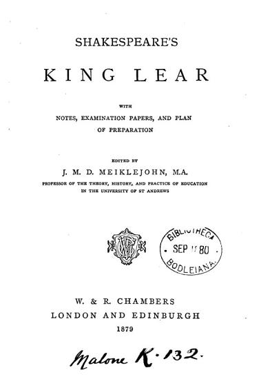 Shakespeare s King Lear  with notes  examination papers  and plan of preparation  ed  by J M D  Meiklejohn PDF