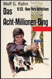 Das Acht-Millionen-Ding: N.Y.D. - New York Detectives