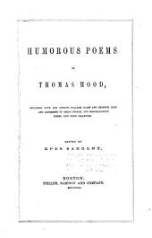 Humorous Poems of Thomas Hood, Including Love and Lunacy, Ballads