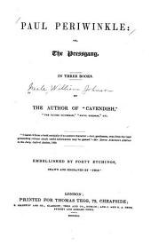 Paul Periwinkle, Or, The Pressgang: In Three Books