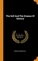 The Self and the Dramas of History PDF